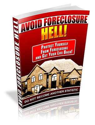 Product picture How to Avoid Foreclosure Hell - What You Need to Know Now