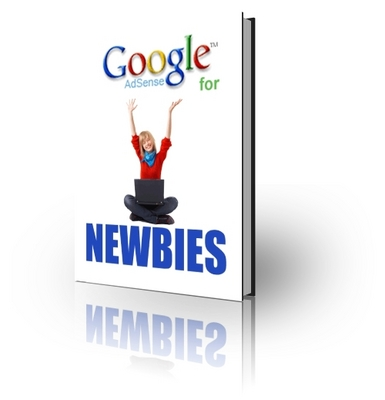 Product picture Google Adsense for Newbies - Make Money NOW